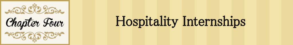 Chapter 4: Hospitality Internships