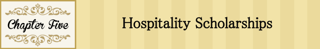 Chapter 5: Hospitality Scholarships